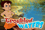 Bheem In Troubled Waters