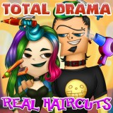 Total Drama Real Haircuts